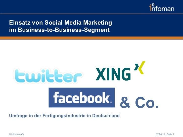 Einsatz von Social Media Marketing  im Business-to-Business-Segment Umfrage in der Fertigungsindustrie in Deutschland  07....