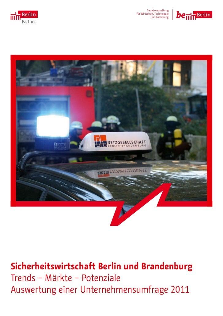 1Sicherheitswirtschaft Berlin und BrandenburgTrends – Märkte – PotenzialeAuswertung einer Unternehmensumfrage 2011
