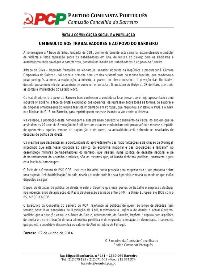 PARTIDO COMUNISTA PORTUGUÊS Comissão Concelhia do Barreiro NOTA À COMUNICAÇÃO SOCIAL E À POPULAÇÃO UM INSULTO AOS TRABALHA...