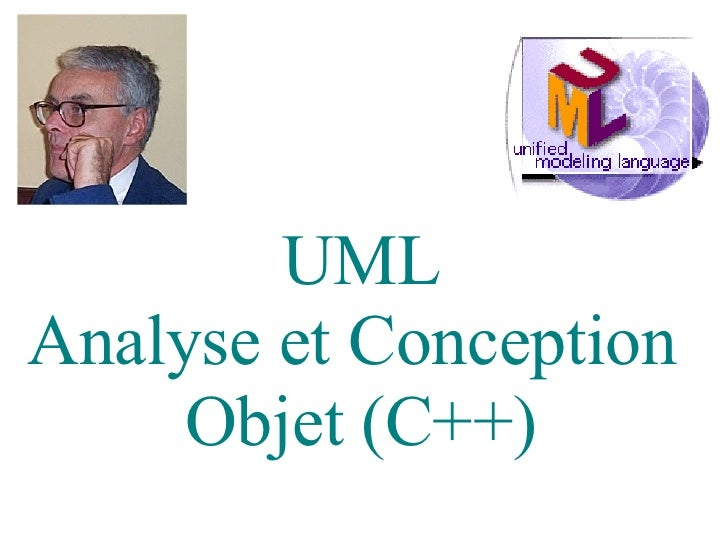 UML Analyse et Conception  Objet (C++)