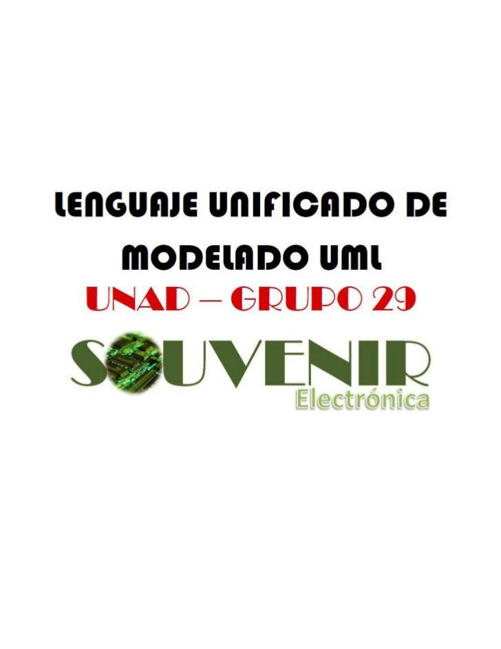 LENGUAJE UNIFICADO DE MODELADO UML                 TRABAJO FINAL                   INTEGRANTES:          LOLY LUZ MENDOZA ...