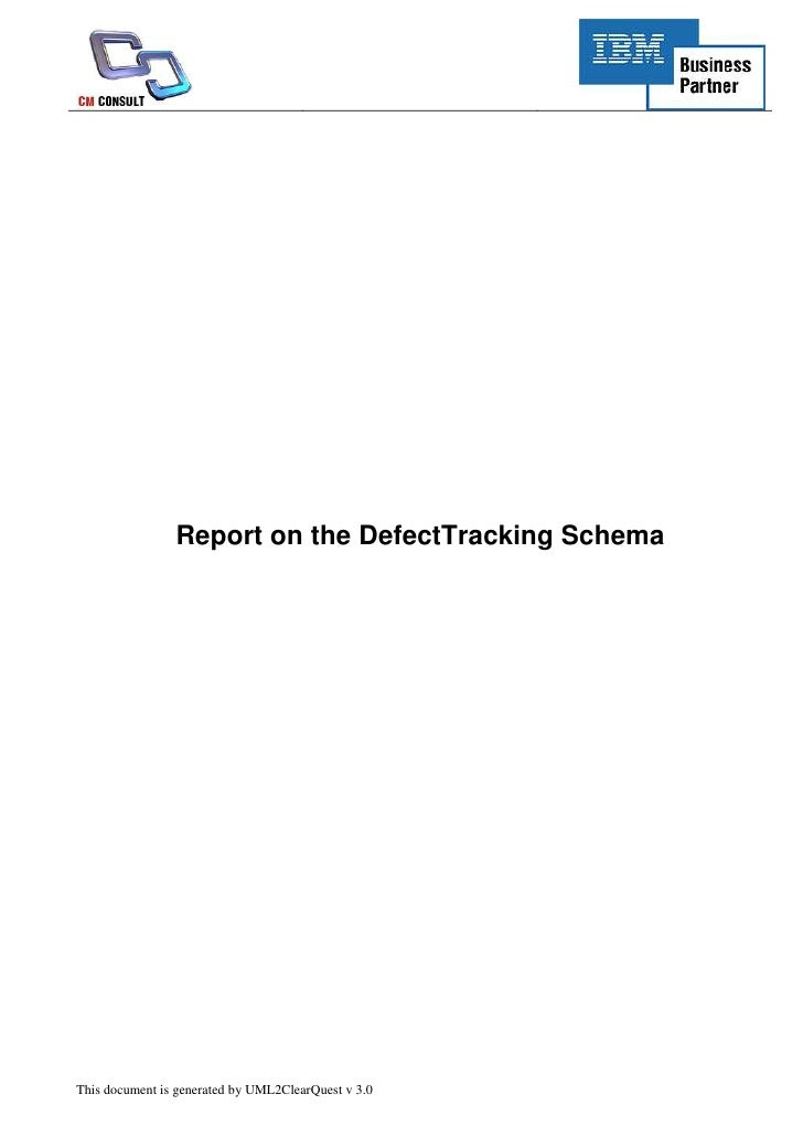 UML2ClearQuest. ClearQuest Defect schema report