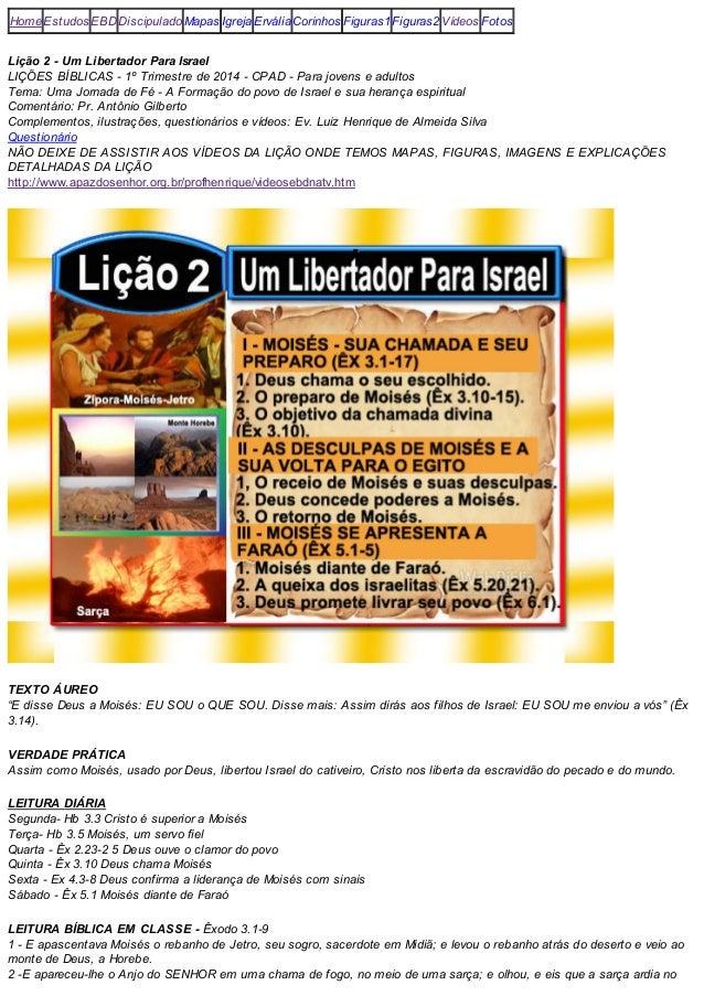 1º Trimestre 2014 Lição Bíblica CPAD 02 Um libertador para Israel