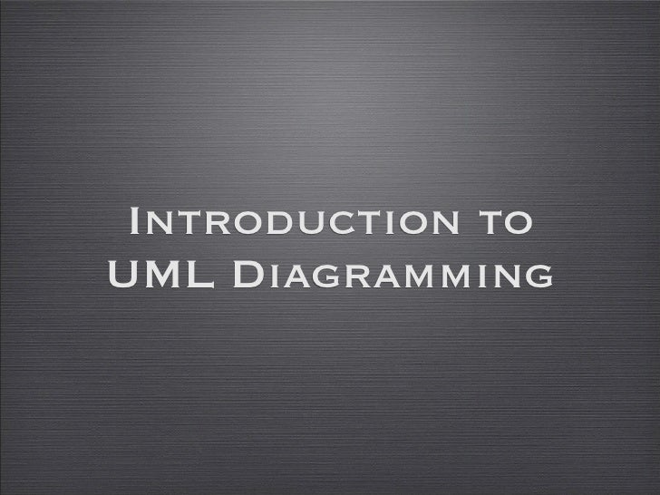 Introduction to UML Diagramming