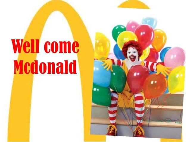 Well come Mcdonald