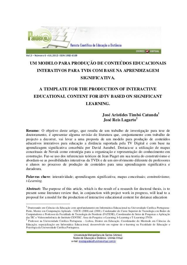 Vol.3 – Número 6 –JUL.2012- ISSN 1982-6109 Universidade Metropolitana de Santos (Unimes) Núcleo de Educação a Distância - ...