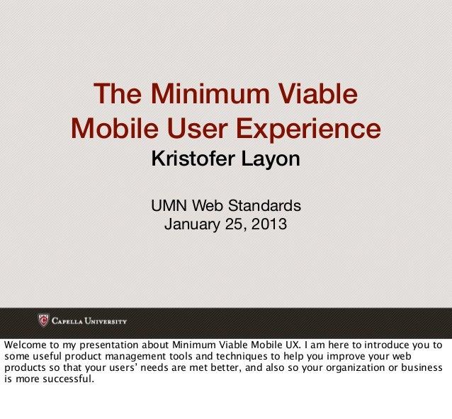 The Minimum Viable             Mobile User Experience                              Kristofer Layon                        ...