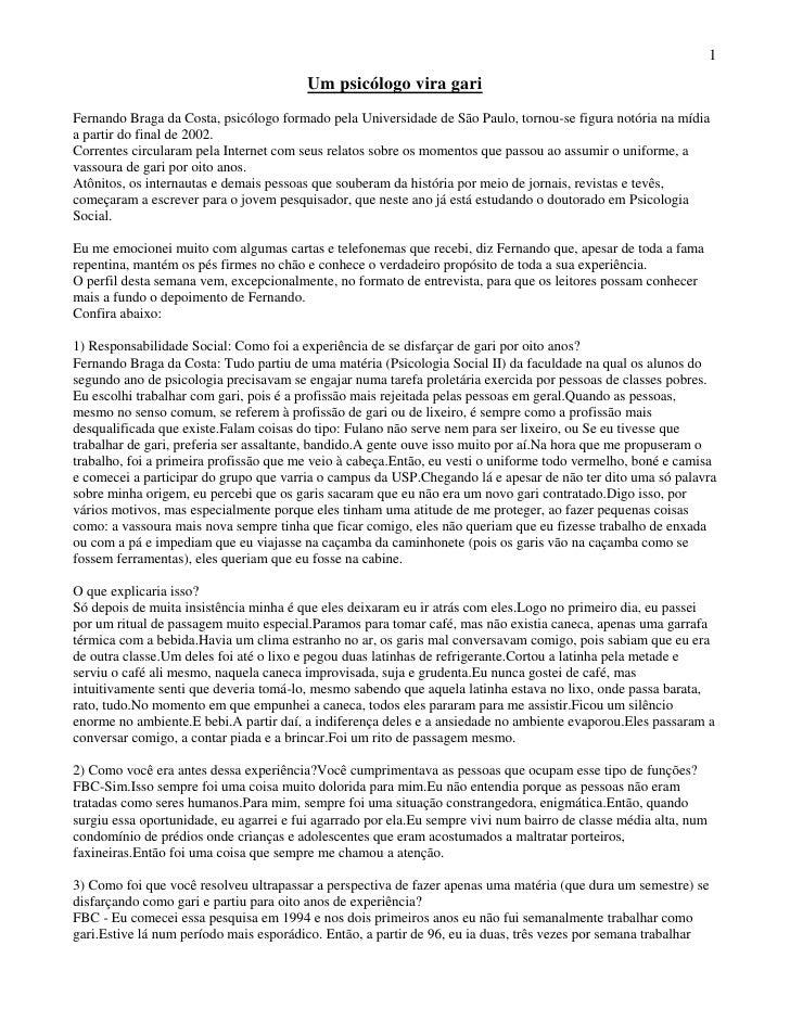 1                                        Um psicólogo vira gariFernando Braga da Costa, psicólogo formado pela Universidad...