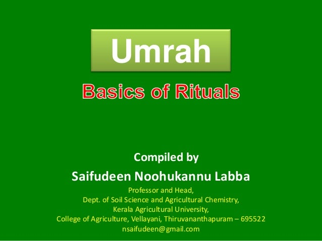 Umrah Saifudeen Noohukannu Labba Compiled by Professor and Head, Dept. of Soil Science and Agricultural Chemistry, Kerala ...