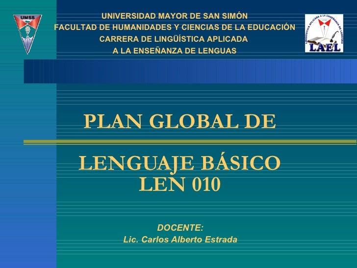 Plan Global de Lenguaje Básico. Resumen. 2011