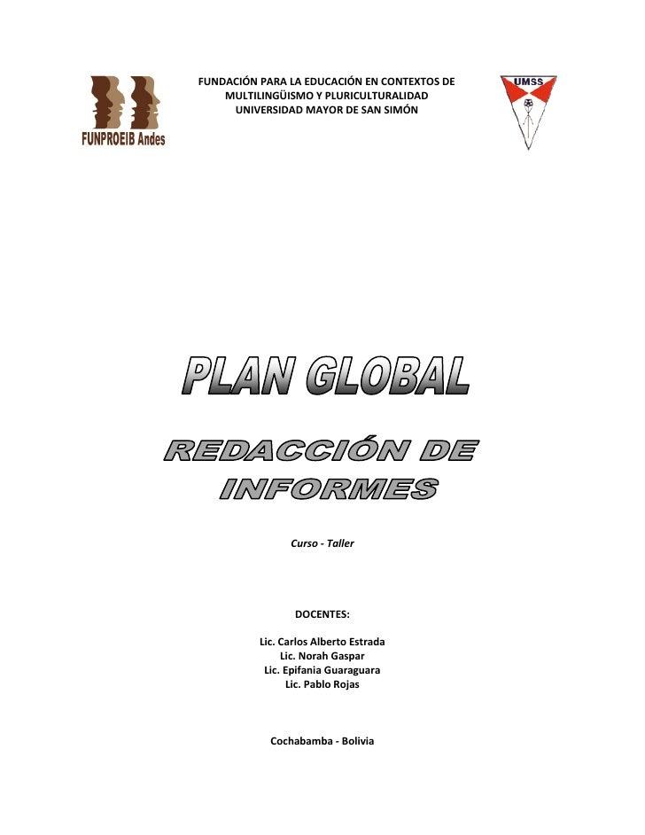 Plan Global de Curso de redacción de informes. FUNPROEIB Andes. 2010