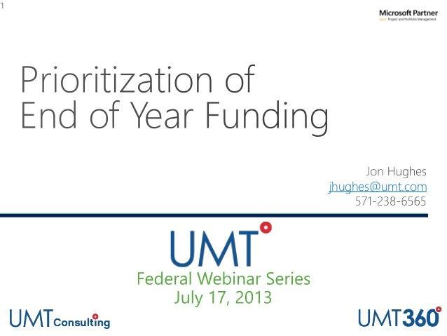 UMT Federal Webinar Series Part 2: End-of-Year Funding Prioritization