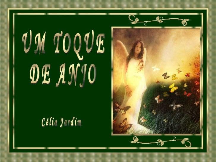 Um toque de anjo...(n@nd@)...by célia jardim...10.07.07