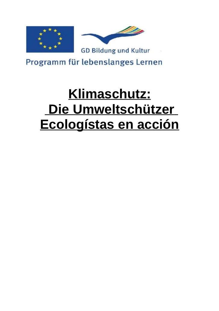 Klimaschutz: Die UmweltschützerEcologístas en acción