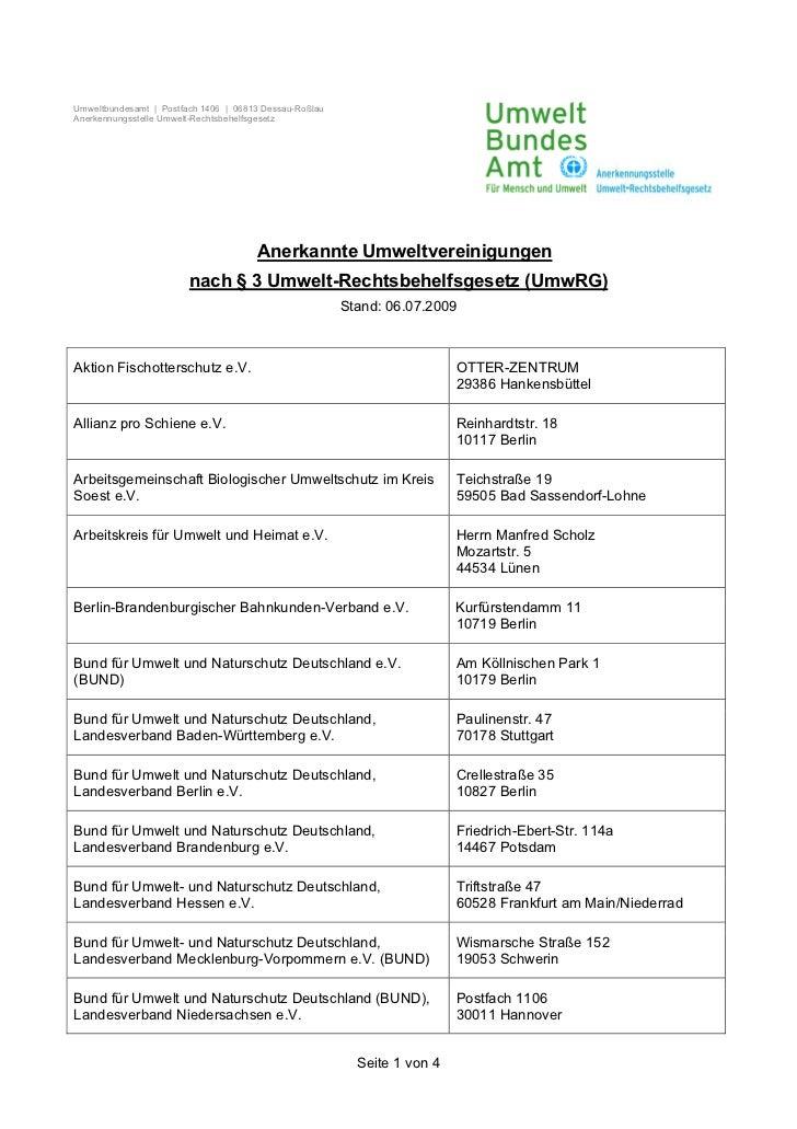 Umweltbundesamt | Postfach 1406 | 06813 Dessau-RoßlauAnerkennungsstelle Umwelt-Rechtsbehelfsgesetz                        ...