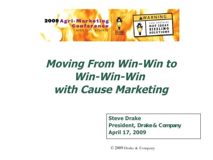 Cause Marketing - Moving to Win-Win-Win (NAMA 2009)