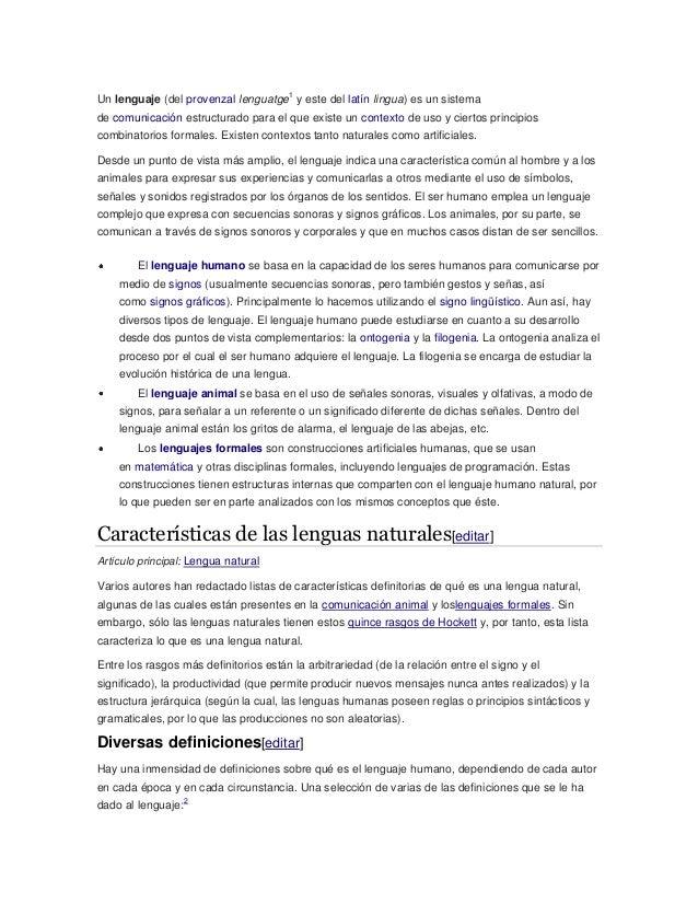 Un lenguaje (del provenzal lenguatge 1 y este del latín lingua) es un sistema de comunicación estructurado para el que exi...