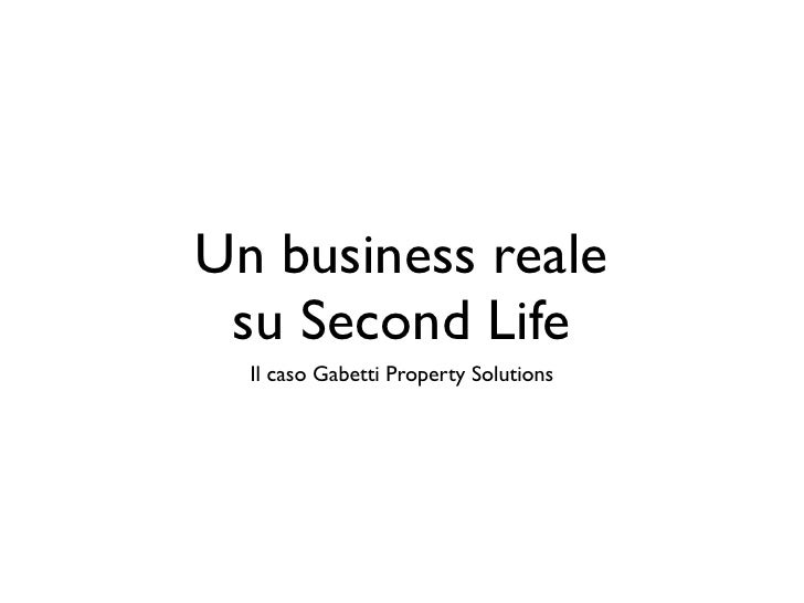 Un business reale  su Second Life   Il caso Gabetti Property Solutions