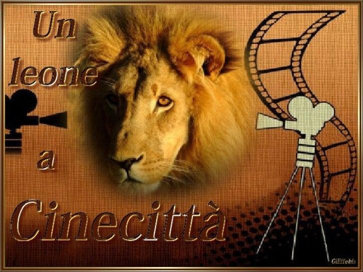Un Leone A Cinecittà Provino Leone C