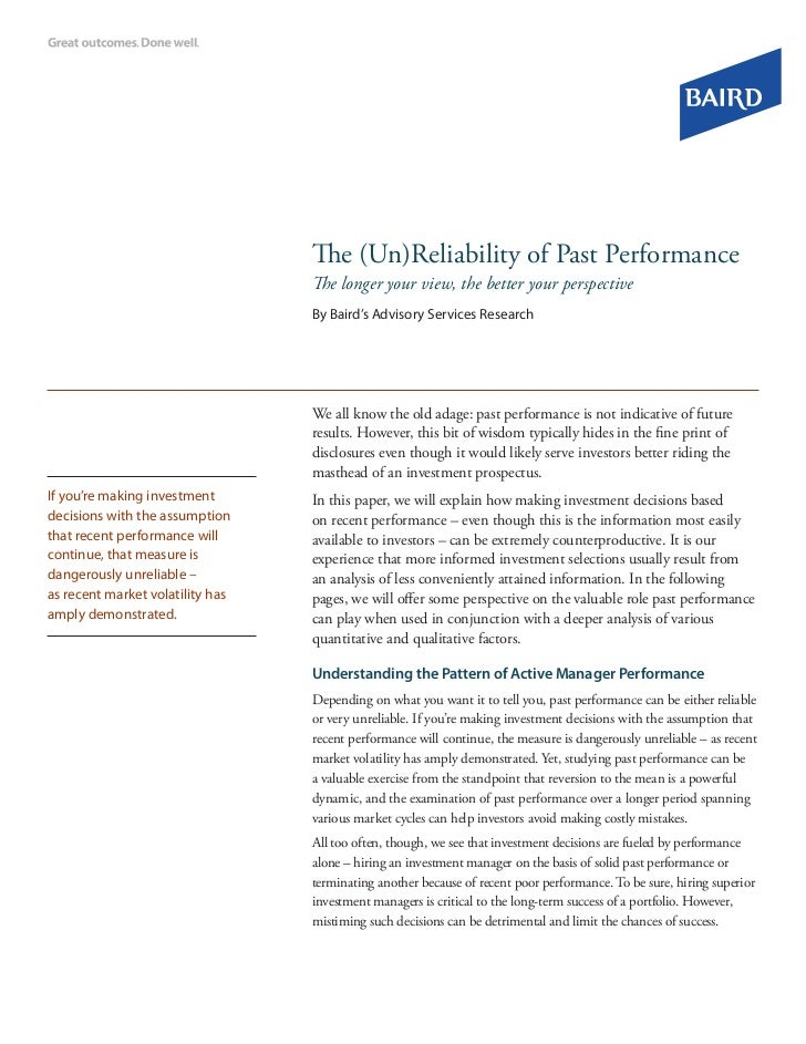 The (Un)Reliability of Past Performance                                  The longer your view, the better your perspective...
