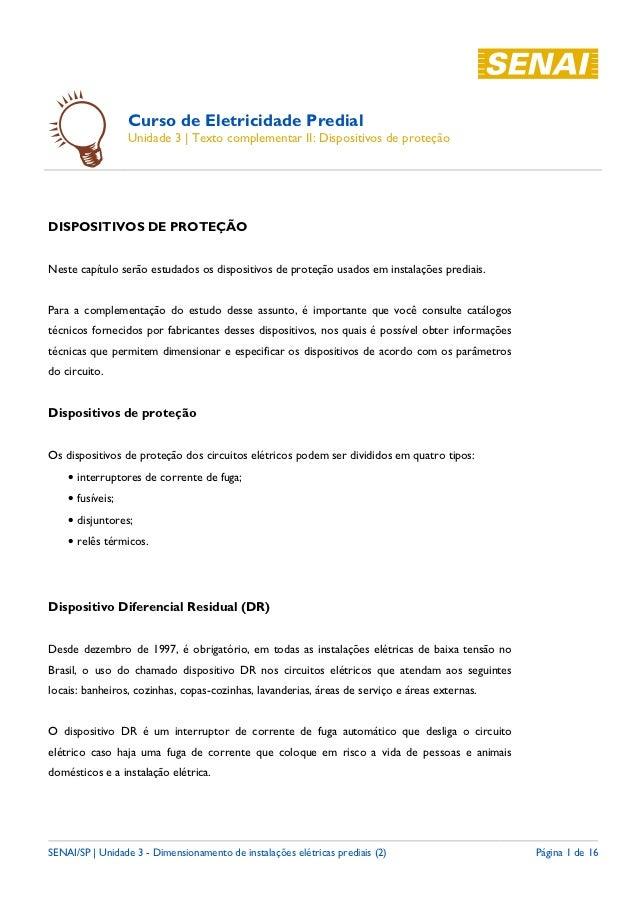 Curso de Eletricidade Predial                  Unidade 3   Texto complementar II: Dispositivos de proteçãoDISPOSITIVOS DE ...