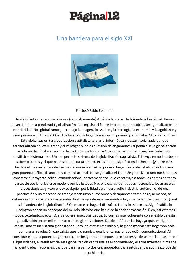 Una bandera para el siglo XXI                                           Por José Pablo Feinmann  Un viejo fantasma recorre...