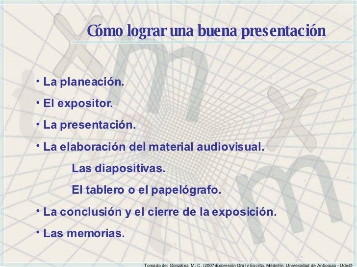 Cómo lograr una buena presentación <ul><li>La planeación. </li></ul><ul><li>El expositor. </li></ul><ul><li>La presentació...