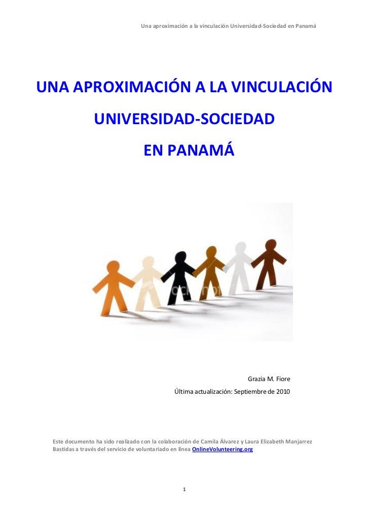 Una aproximación a la vinculación Universidad-Sociedad en PanamáUNA APROXIMACIÓN A LA VINCULACIÓN                UNIVERSID...
