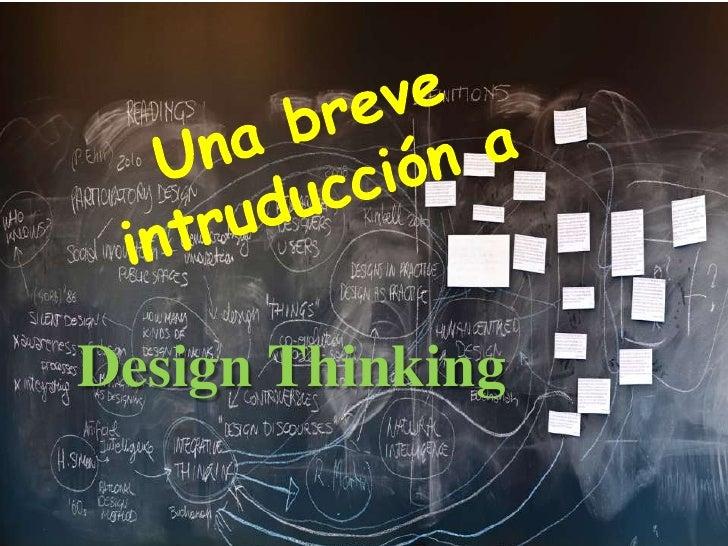 Una breve intruducción a design thinking