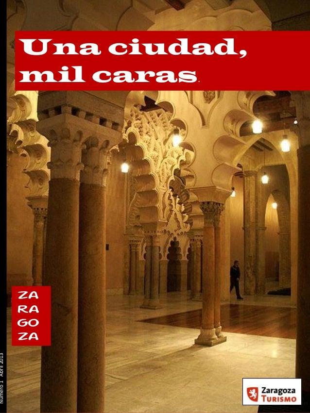 Zaragoza; Una ciudad mil caras