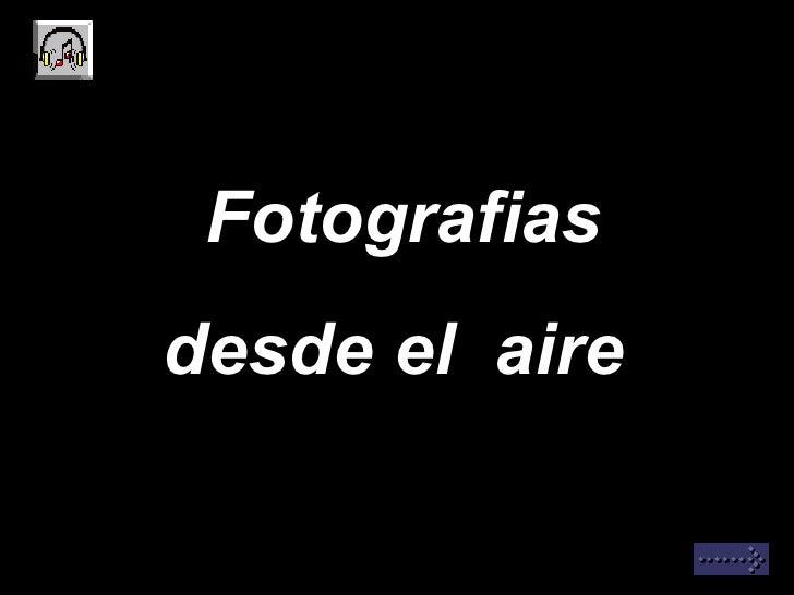 Fotografiasdesde el aire