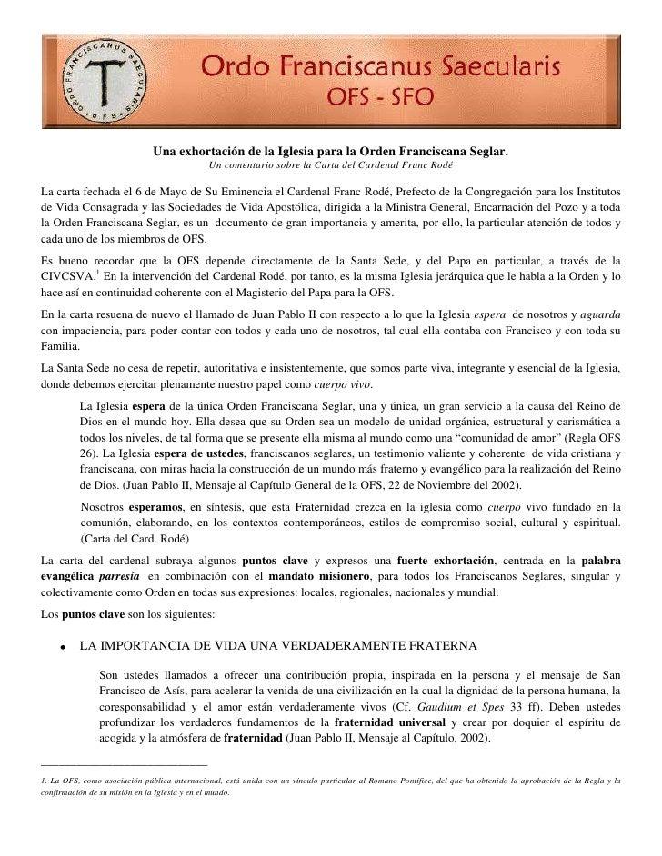 Una exhortación de la Iglesia para la Orden Franciscana Seglar.Un comentario sobre la Carta del Cardenal Franc Rodé La ca...