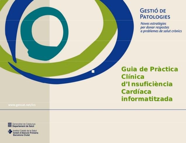 Guia de PràcticaClínicad'InsuficiènciaCardíacainformatitzada