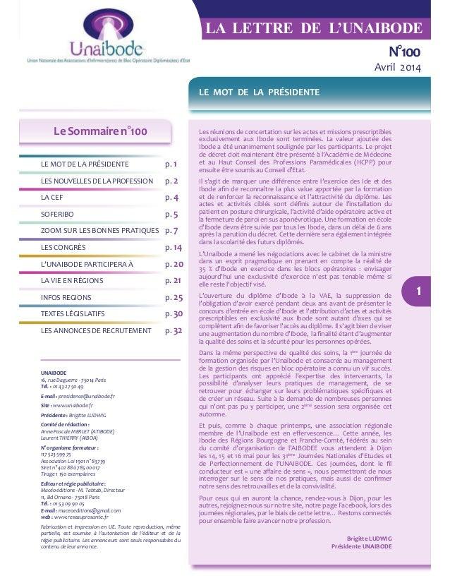 UNAIBODE 16, rue Daguerre - 75014 Paris Tél. : 01 43 27 50 49 E-mail : presidence@unaibode.fr Site : www.unaibode.fr Prési...