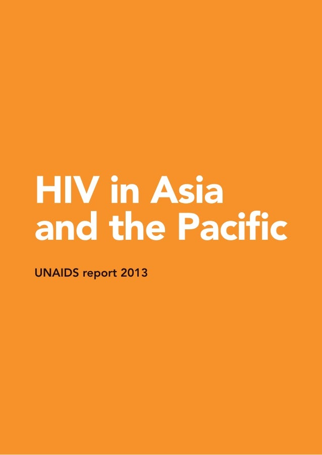 Copyright © 2013 Joint United Nations Programme on HIV/AIDS (UNAIDS) All rights reserved Data sources: Unless otherwise re...