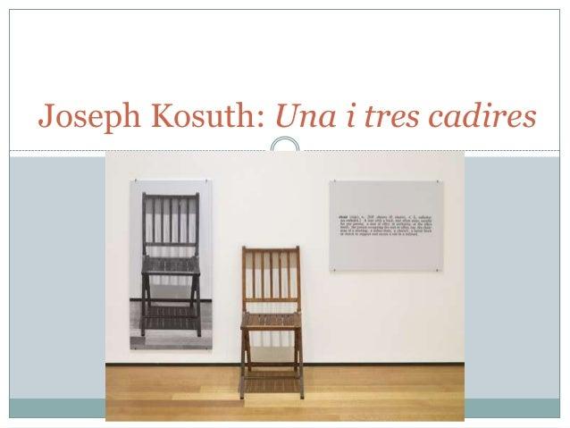 Una i tres cadires