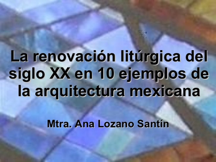 Religious Architecture of the 20th Century in Mexico