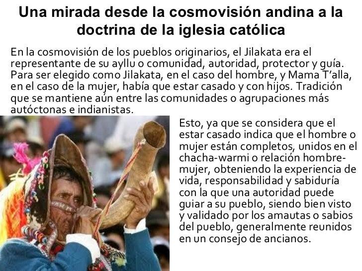 Una mirada desde la cosmovisión andina a la        doctrina de la iglesia católicaEn la cosmovisión de los pueblos origina...