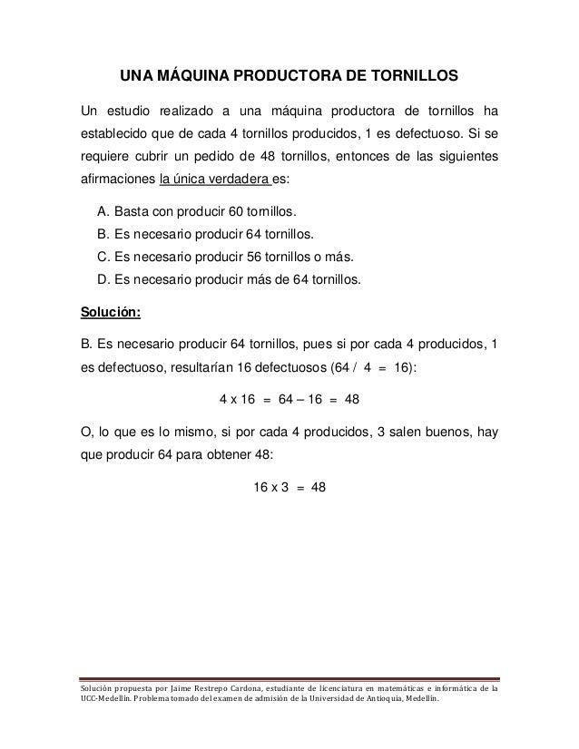 Solución propuesta por Jaime Restrepo Cardona, estudiante de licenciatura en matemáticas e informática de la UCC-Medellín....