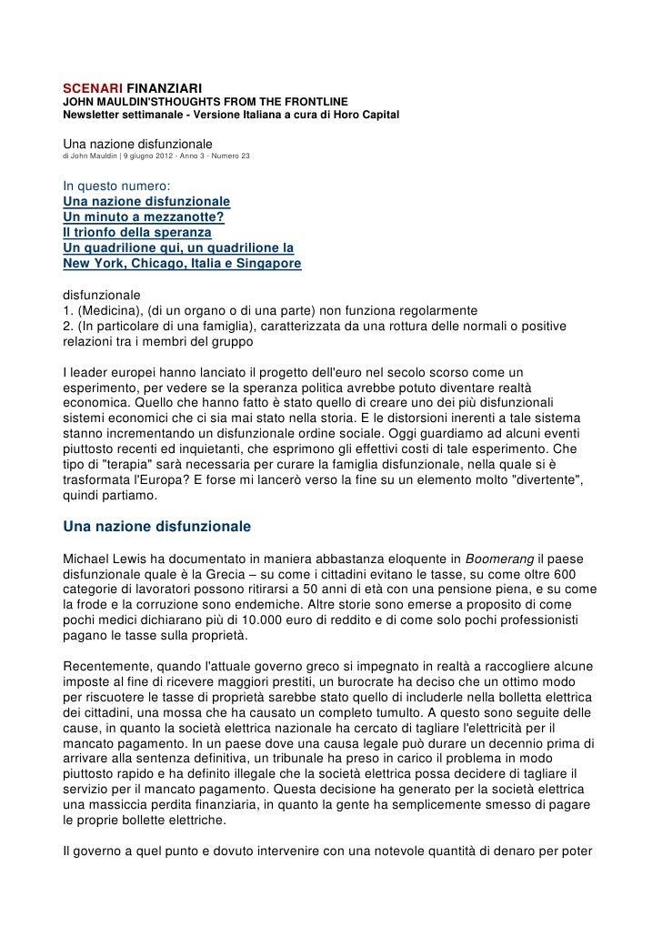 SCENARI FINANZIARIJOHN MAULDINSTHOUGHTS FROM THE FRONTLINENewsletter settimanale - Versione Italiana a cura di Horo Capita...