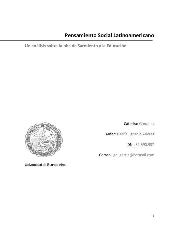 Pensamiento Social LatinoamericanoUn análisis sobre la oba de Sarmiento y la Educación                                    ...