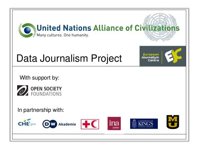 Data Journalism ProjectWith support by:In partnership with: