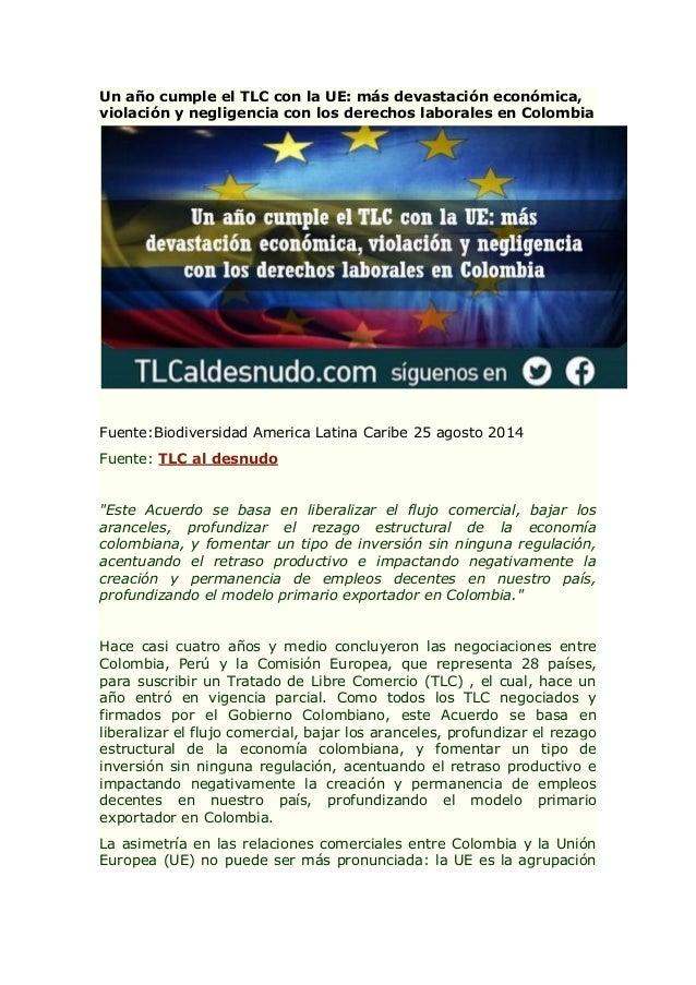 Un año cumple el TLC con la UE: más devastación económica, violación y negligencia con los derechos laborales en Colombia ...