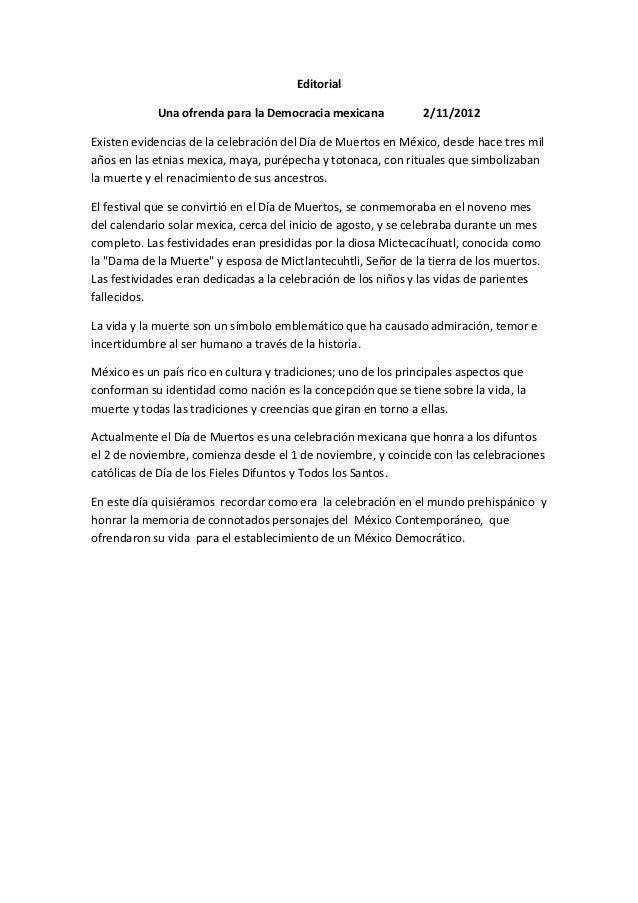 Editorial            Una ofrenda para la Democracia mexicana             2/11/2012Existen evidencias de la celebración del...