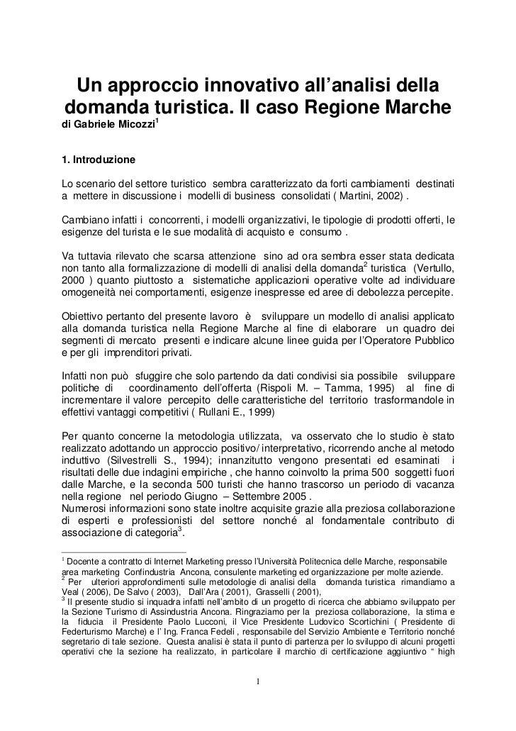 MARKETING TURISTICO. UN APPROCCIO INNOVATIVO ALL'ANALISI DELLA DOMANDA. IL CASO DELLA REGIONE MARCHE. GABRIELE MICOZZI