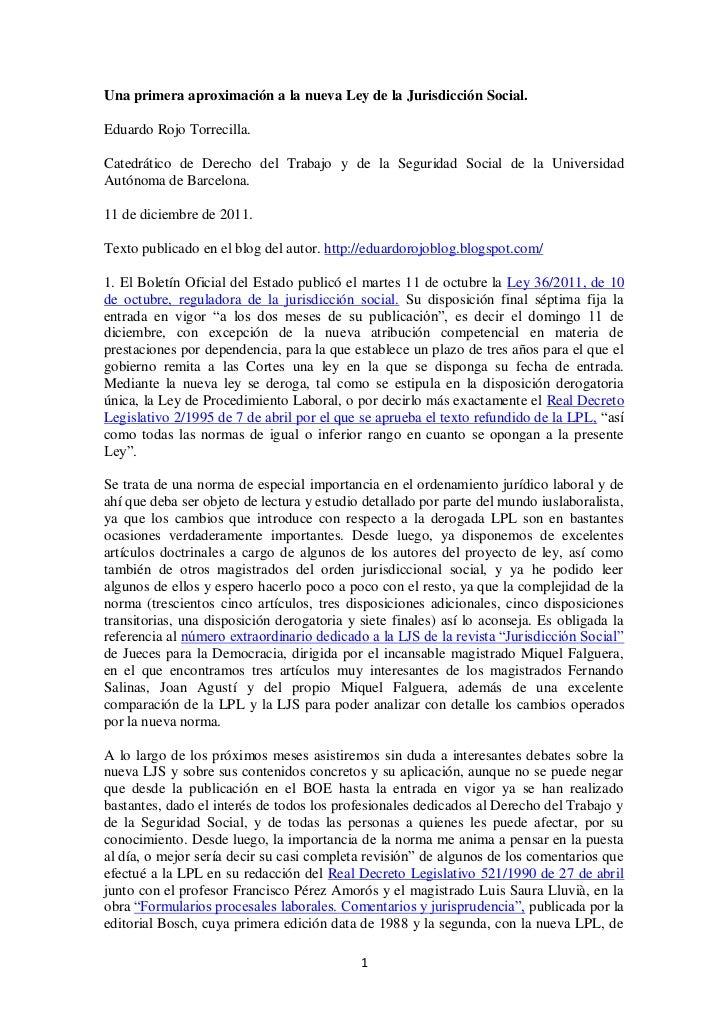 Una primera aproximación a la nueva Ley de la Jurisdicción Social.Eduardo Rojo Torrecilla.Catedrático de Derecho del Traba...
