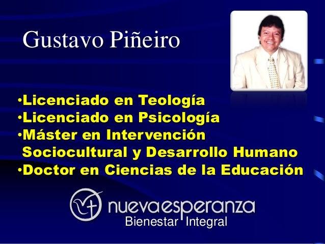 Gustavo Piñeiro•Licenciado en Teología•Licenciado en Psicología•Máster en Intervención Sociocultural y Desarrollo Humano•D...