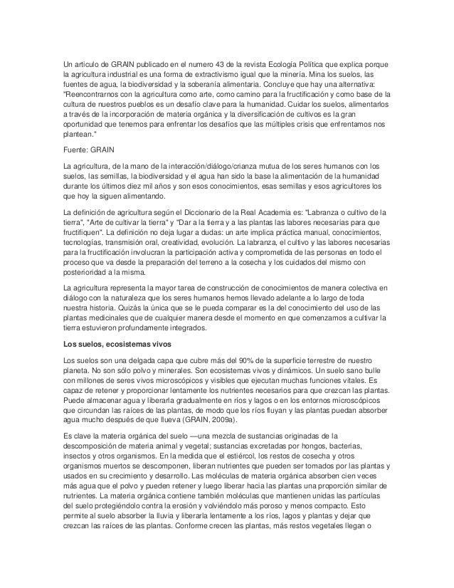 Un articulo de GRAIN publicado en el numero 43 de la revista Ecología Política que explica porquela agricultura industrial...