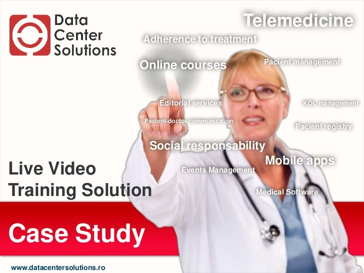 Implementation of a Live Video Training Solution for Doctors