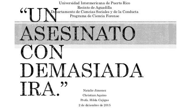 Natalie Jimenez Christian Aquino Profa. Hilda Cajigas 2 de diciembre de 2015 Universidad Intermericana de Puerto Rico Reci...